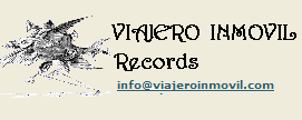 VIAJERO INMOVIL Records